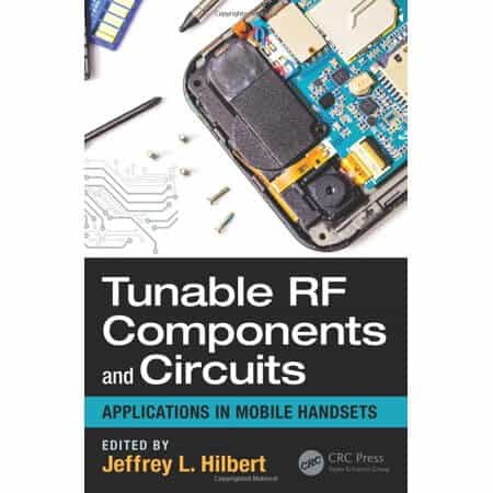 玩手机射频必看 Tunable RF Components and Circuits: Applications in Mobile Handsets 高清电子书 PDF